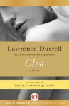Clea (The Alexandria Quartet, 4) - Lawrence Durrell, Jan Morris