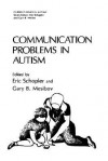 Communication Problems in Autism - Eric Schopler