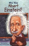Who Was Albert Einstein? - Jess M. Brallier, Robert Andrew Parker, Nancy Harrison