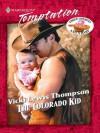 The Colorado Kid (Harlequin Temptation, #780) - Vicki Lewis Thompson