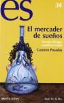 EL MERCADER DE SUEÑOS - Carmen Posadas