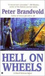 Hell On Wheels - Peter Brandvold