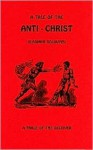 Tale of the Anti-Christ - Vladimir S. Soloviev