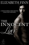 The Innocent Liar - Elizabeth Finn