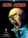 Deadworld #1: Eye of the Zombie - Stuart Kerr, Vince Locke