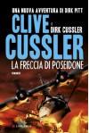 La freccia di Poseidone - Andrea Carlo Cappi, Clive Cussler, Dirk Cussler