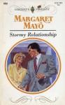 Stormy Relationship - Margaret Mayo