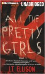 All The Pretty Girls (Taylor Jackson) - J.T. Ellison, Joyce Bean