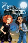 Only Gingers Can Be Witches - J.A. Trevor