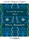 La noche de los feos (ebooks Patagonia Singles) (Spanish Edition) - Mario Benedetti