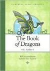 The Book of Dragons - E. Nesbit, H. Millar, Ruth Stiles Gannett