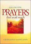 Prayers That Avail Much, Vol. 1 - Germaine Copeland, Word Ministries Inc