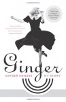 Ginger: My Story - Ginger Rogers