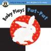 Begin Smart Baby Plays Pat-Pat - Begin Smart Books
