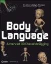 Body Language: Advanced 3D Character Rigging - Eric M. Allen, Kelly L. Murdock