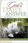God's Daily Answer for Mothers - Elm Hill Books
