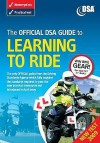 The Official Dsa Guide to Learning to Ride - Driving Standards Agency