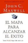 Viaje Del Éxito, El, El Proceso De Vivir Sus Sueños - John C. Maxwell