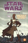 Clone Wars Adventures, Vol. 2 (Star Wars) - Haden Blackman, Welles Hartley, Matt Fillbach, Shawn Fillbach