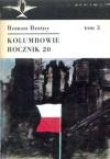 Kolumbowie rocznik 20. Tom 3 - Roman Bratny