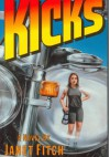 Kicks - Janet Fitch