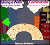 Taking a Walk/Caminando - Rebecca Emberley