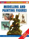 Modelling and Painting Figures - Jerry Scutts