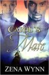 Carol's Mate - Zena Wynn