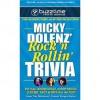 Micky Dolenz' Rock 'n Rollin' Trivia - Micky Dolenz