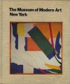 The Museum of Modern Art, New York: The History and the Collection - Sam Hunter, Museum of Modern Art (New York)