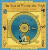 The Best of Winnie-The-Pooh: A Gift Book and CD [With Hour-Long CD and Storage Box with Magnetic Closure] - A.A. Milne, Charles Kuralt, Ernest H. Shepard