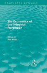 The Economics of the Industrial Revolution (Routledge Revivals) - John Smith
