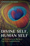 Divine Self, Human Self: The Philosophy of Being in Two Gita Commentaries - Chakravarthi Ram-Prasad