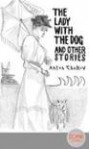 The Lady with the Dog and Other Stories (The Tales of Chekhov, Volume 3) - Anton Chekhov, Constance Garnett