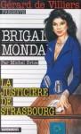 La Justicière De Strasbourg - Michel Brice
