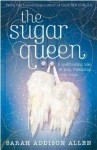 Sugar Queen - Sarah Addison Allen