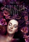 Sovereign Hope (The Hope Series #1) - Frankie Rose