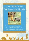 The World of Pooh: The Complete Winnie-the-Pooh and The House at Pooh Corner - A.A. Milne, Ernest H. Shepard
