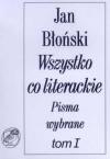 Wszystko co literackie - Jan Błoński