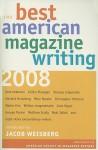 The Best American Magazine Writing 2008 - American Society of Magazine Editors