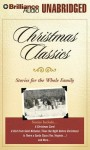 Christmas Classics: Stories for the Whole Family - Tom Casaletto, Dick Hill, J. Charles, Bill Weideman