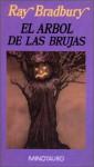 El árbol de las brujas - Ray Bradbury, Matilde Horne
