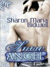 Snow Angel - Sharon Maria Bidwell