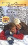 Mills & Boon : Anything For Her Children (Suddenly a Parent) - Darlene Gardner