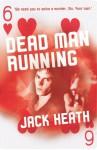 Dead Man Running - Jack Heath