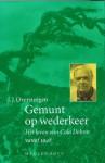 Gemunt Op Wederkeer: Het Leven Van Cola Debrot Vanaf 1948 - J.J. Oversteegen