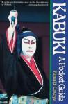 Kabuki a Pocket Guide - Ronald Cavaye