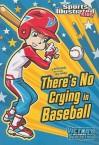 There's No Crying in Baseball - Anita Yasuda, Jorge Santillan