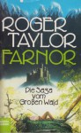 Farnor (Die Saga vom Großen Wald, #1) - Roger Taylor, Rainer Schumacher