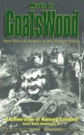 Made in Goatswood - Scott David Aniolowski, Chaosium, Richard A. Lupoff, Robert M. Price, Peter Cannon, Diane Sammarco, Donald R. Burleson, J. Todd Kingrea